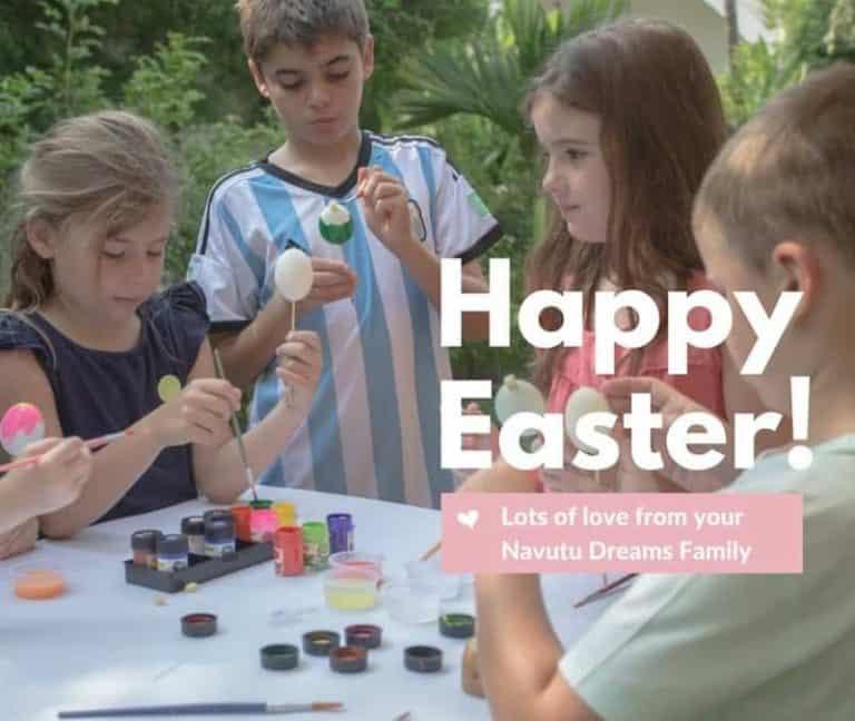 Easter Weekend at Navutu Dreams