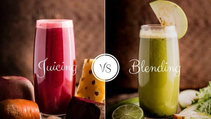 Juicing and Blending | The Difference and the Benefits